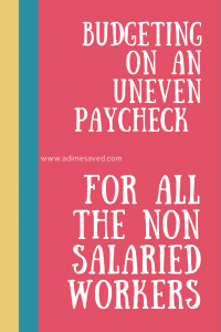 Budgeting on an Uneven Paycheck