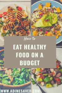Eat healthy food on a budget