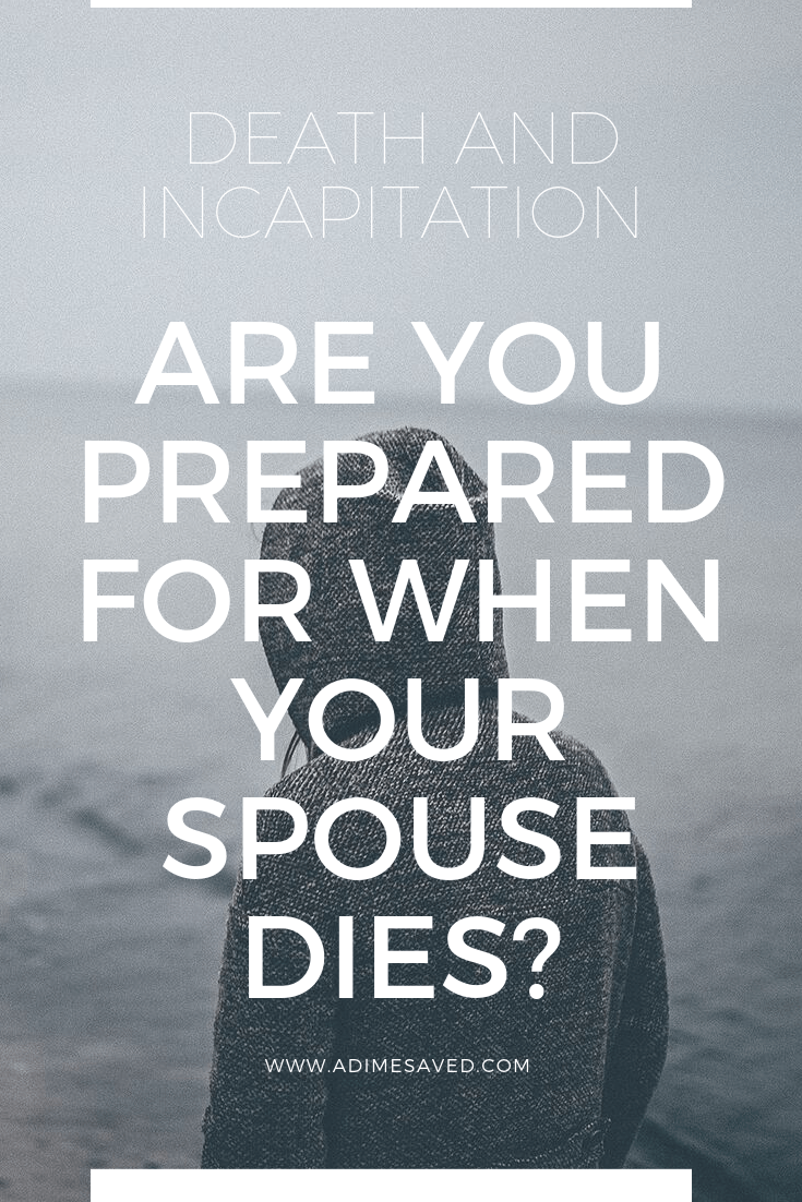 ARE YOU PREPARED FOR WHEN YOUR SPOUSE DIES 2
