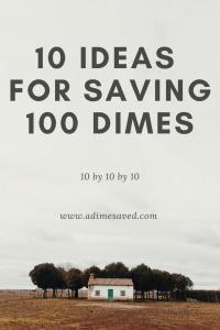 10 ideas for saving 100 dimes