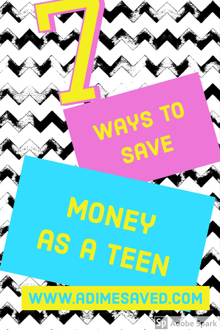 7 Ways to Save Money as a Teen