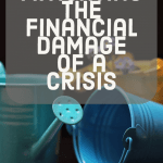 Mitigating the Financial Damage of a Crisis