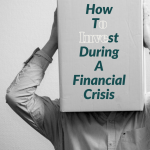 invest during financial crisis