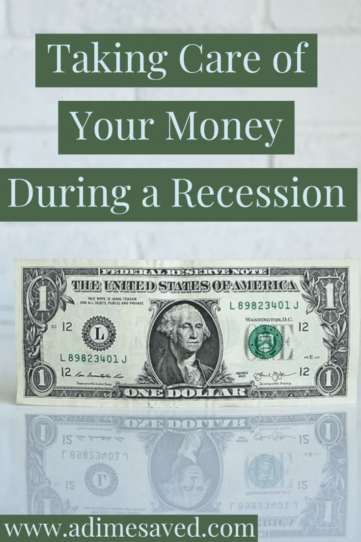 Taking Care of Your Money during a recession