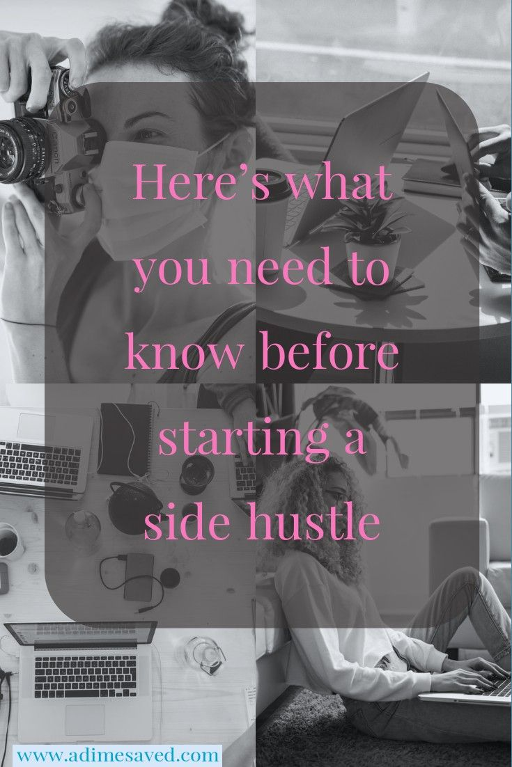here is whatyou need to know before deciding on a side hustle.