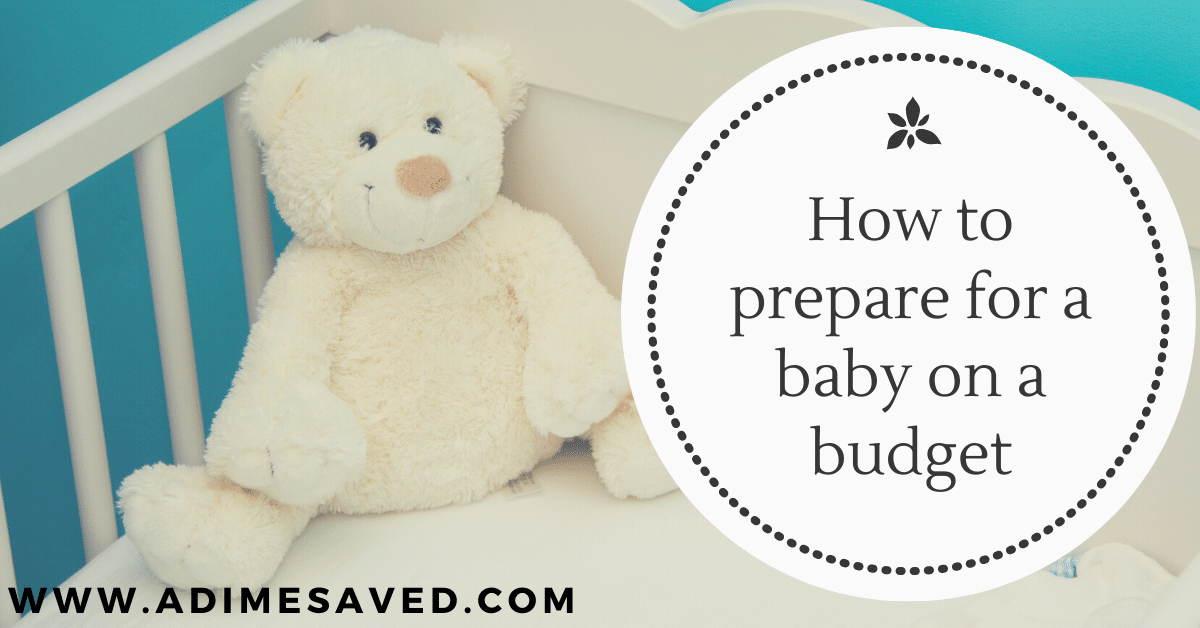 How to prepare for a baby on a budget