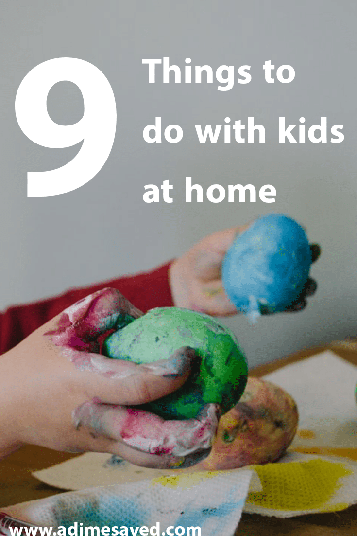 9 Fun things to do with kids at home
