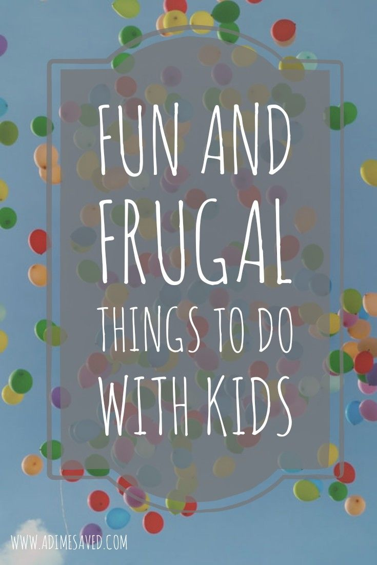 Fun and frugal things to do with kids