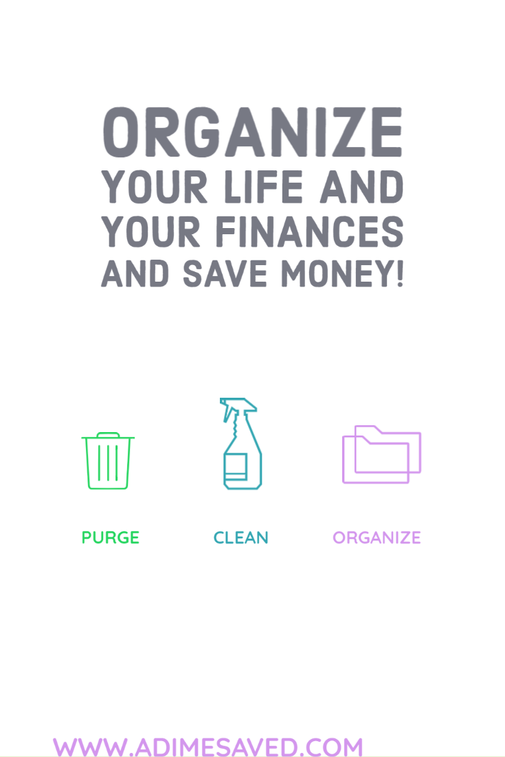 Organize your life and your finances and save money!