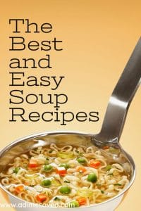 25 Best and Easy Soup Recipes