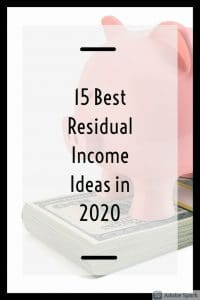 15 Best Residual Income Ideas in 2020