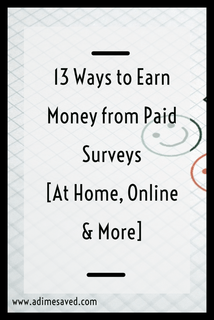 13 Ways to Earn Money from Paid Surveys [At Home, Online & More]