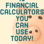 10 Financial Calculators You Can Use