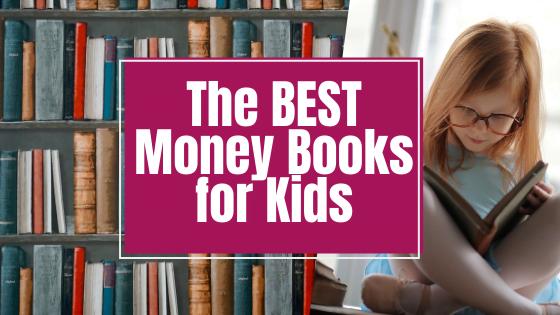 The BEST Money Books for Kids