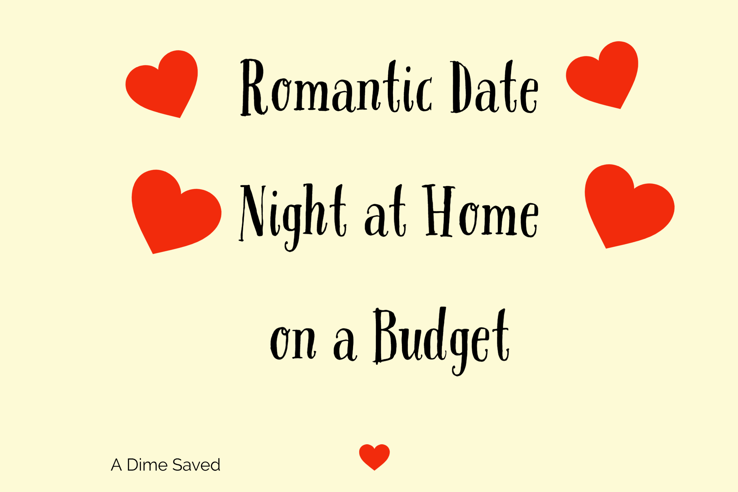 Romantic Date Night at Home on a Budget