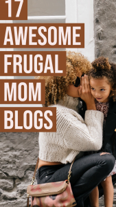 17 Awesome Frugal Mom Blogs