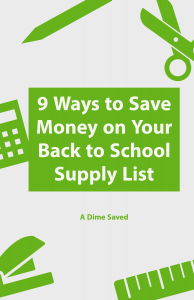 9 Money-Saving Tips for Your Back to School Supply List