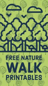 Free Nature Walk Printables