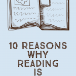 10 Reasons Why Reading is Important