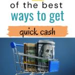 Best ways to get quick cash