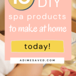10 DIY Spa products to make at home