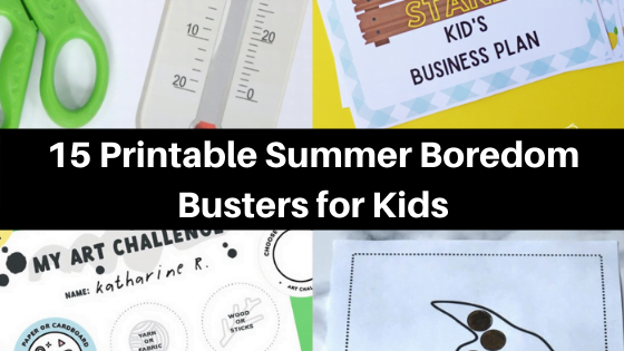 15 Printable Summer Boredom Busters for Kids